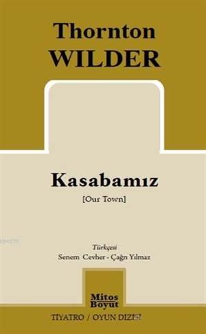 Kasabamız; Our Town
