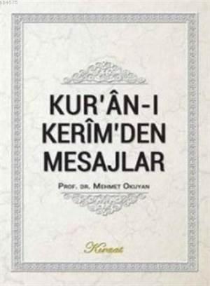 Kur'an-I Kerim'den Mesajlar