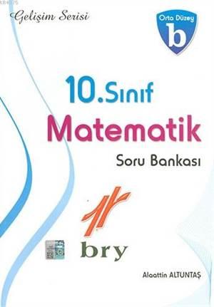 10. Sınıf Matematik Soru Bankası B