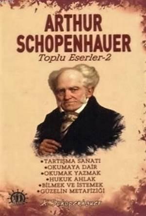 Arthur Schopenhauer Toplu Eserleri 2