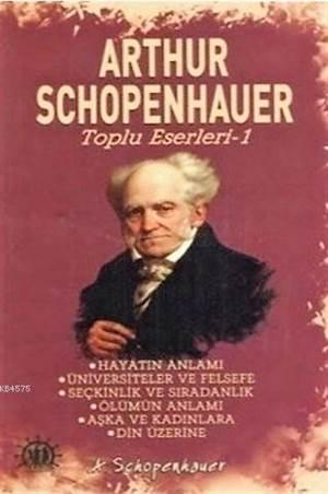 Arthur Schopenhauer Toplu Eserleri 1