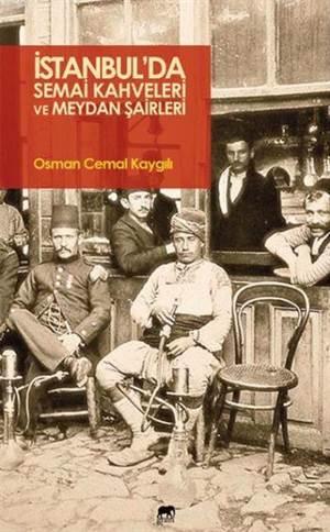 İstanbulda Semai Kahveleri