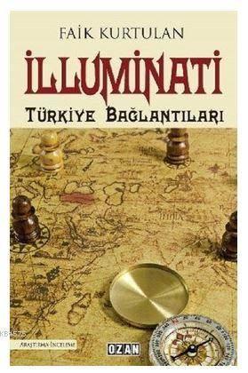 İlluminati - Türkiye Bağlantıları