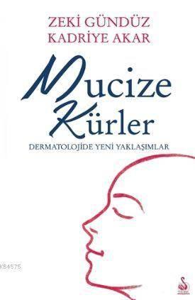 Mucize Kürler; Dermatolojide Yeni Yaklaşımlar