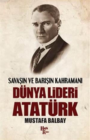Dünya Lideri Atatü ...