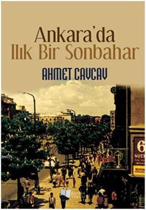 Ankara'Da Ilık Bir Sonbahar