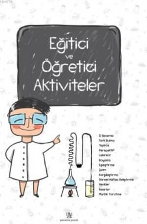 Eğitici Ve Öğretici Aktiviteler