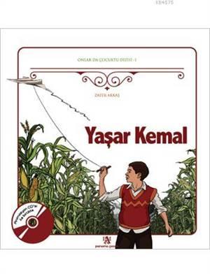 Yaşar Kemal; Onlar Da Çocuktu Dizisi - 1
