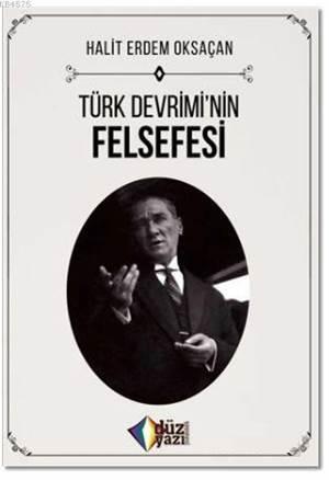Türk Devrimi'nin Felsefesi