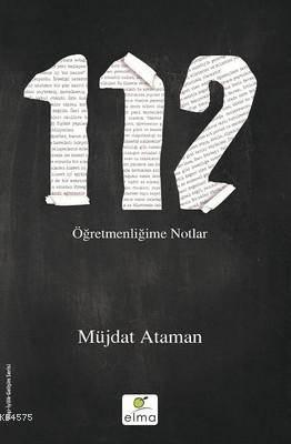 112 Öğretmenliğime Notlar