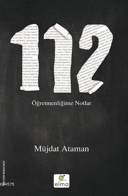 112 Öğretmenliğime ...