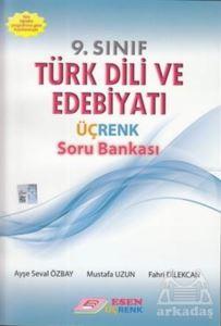 9.Sınıf Türk Dili Ve Edebiyatı Üç Renk Soru Bankası