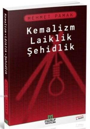 Kemalizm Laiklik Şehidlik