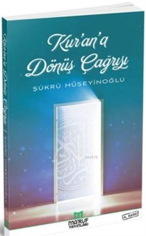 Kur'an'a Dönüş Çağrısı