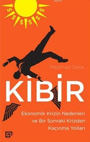 Kibir; Ekonomik Kr ...
