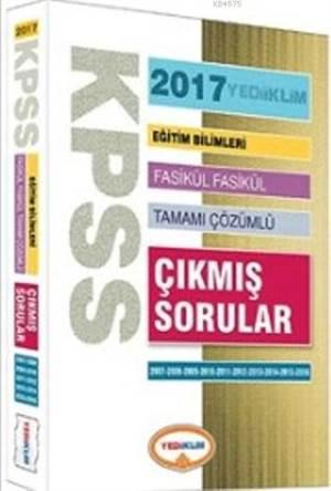 KPSS Eğitim Bilimleri 2007-2016 Çözümlü Fasikül Çıkmış Sorular 2017