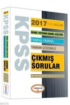 2017 KPSS GY-GK Fasikül Fasikül Tamamı Çözümlü Çıkmış Sorular; Genel Yetenek Genel Kültür (2007-2016)