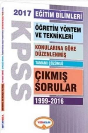 Kpss Eğitim Bilimleri Öğretim Yöntem Ve Teknikleri Konularına Göre Düzenlenmiş; Tamamı Çözümlü Çıkmış Sorular 2017