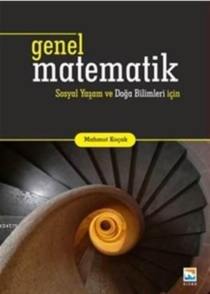 Genel Matematik Sosyal Yaşam Ve Doğa Bilimleri İçin