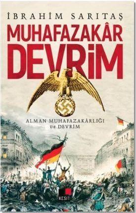Muhafazakar Devrim; Alman Muhafazakarlığı Ve Devrim