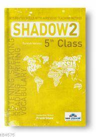 5 Th Class Shadow 2 Integrated Skills With Agressive Teaching Method