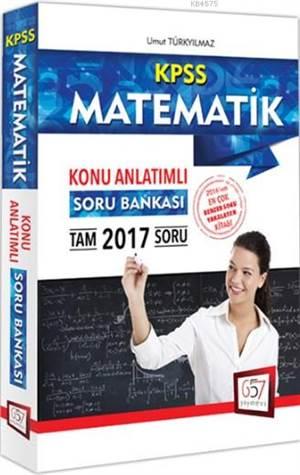 2017 KPSS Matematik Konu Anlatımlı Soru Bankası
