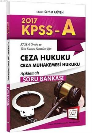 657 Kpss A Grubu Ceza Hukuku Ceza Muhakemesi Hukuku Açıklamalı Soru Bankası