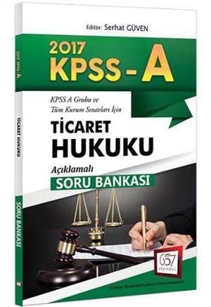 657 Kpss A Grubu Ticaret Hukuku Açıklamalı Soru Bankası