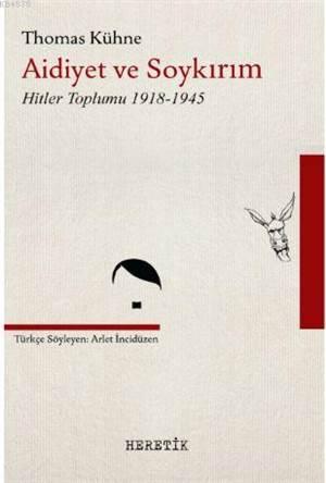 Aidiyet Ve Soykırım Hitler Toplumu 1918-1945