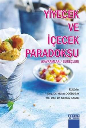 Yiyecek Ve İçecek Paradoksu; Kavramlar Süreçler