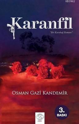 Karanfil; Bir Karabağ Romanı