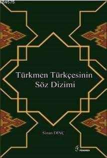 Türkmen Türkçesinin Söz Dizimi