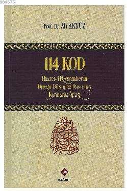 114 Kod (Hz. Peygamberin Duygu, Düşünce, Davranış, Konuşma Atlası)