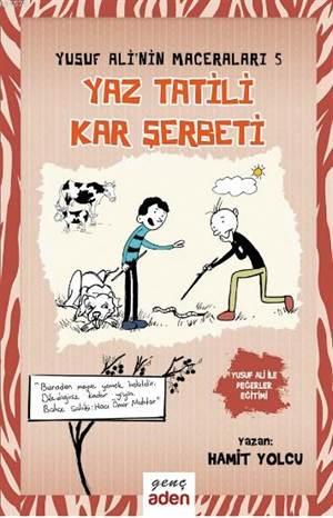 Yaz Tatili, Kar Şerbeti; Ysuuf Ali'nin Maceraları - 5