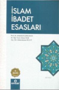 İslam İbadet Esasları