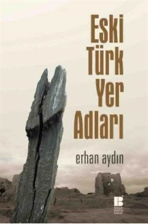 Eski Türk Yer <br/>Adları