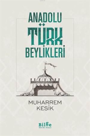 Anadolu Türk Beylikleri