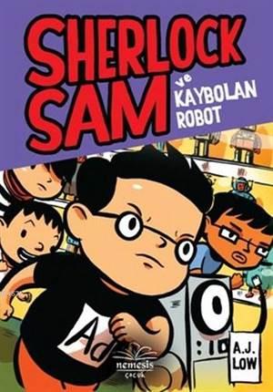 Sherlock Sam Ve  Kaybolan Robot (Ciltli)