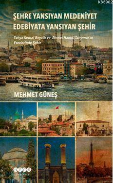 Şehre Yansıyan Med ...