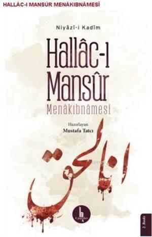 Hallac-I Mansur Menakıbnamesi; Niyazi-İ Kadim