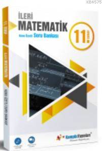 11. Sınıf İleri Matematik Konu Özetli Soru Bankası