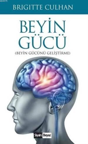 Beyin Gücü; Beyin Gücünü Geliştirme
