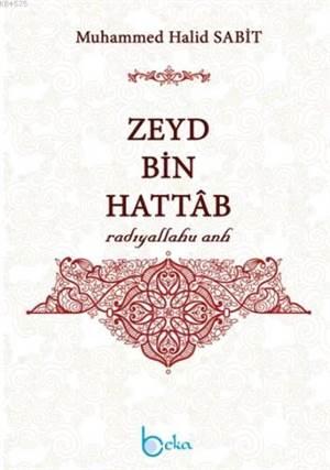 Zeyd Bin Hattab (Radıyallahu Anh)