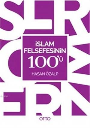İslam Felsefesinin 100'Ü