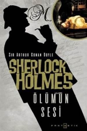 Sherlock Holmes Ölümün Sesi