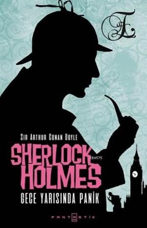Sherlock Holmes Gece Yarısında Panik