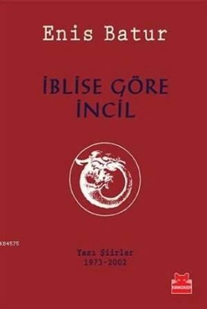 İblise Göre İncil; Yazı Şiirler (1973-2002)