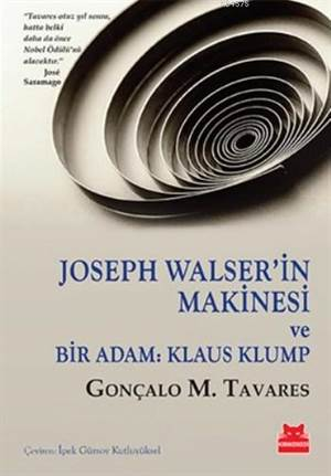 Joseph Walser'in Makinesi Ve Bir Adam - Klaus Klump