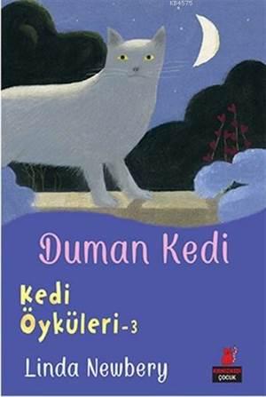 Duman Kedi; Kedi Öyküleri - 3