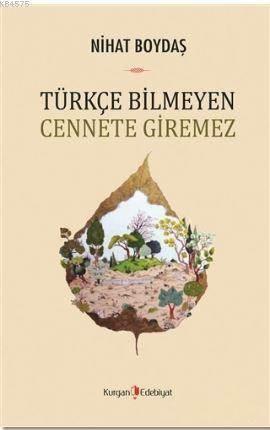 Türkçe Bilmeyen Cennete Giremez
